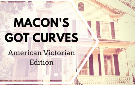 Macon's Got Curves: American Victorian Edition