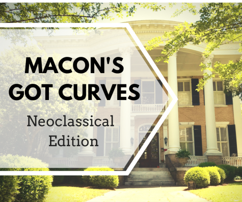 Macon's Got Curves: Neoclassical Edition