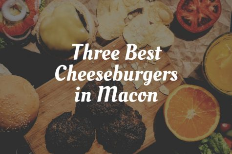 Three of the best cheeseburgers in Macon