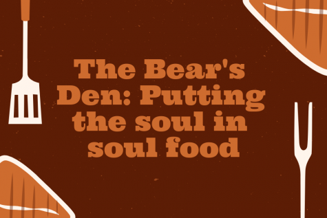 The Bear's Den: Putting the soul in soul food