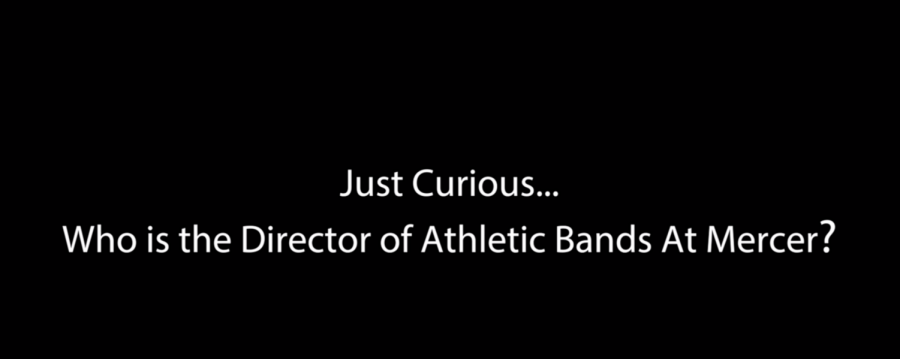 Just Curious: Who is Mercer's new band director?