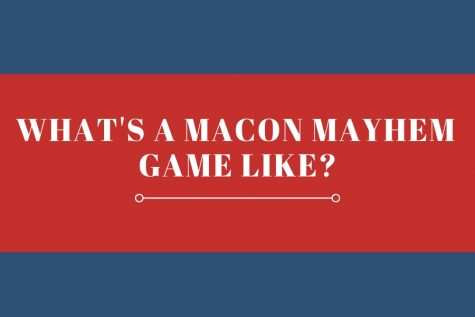 What's a Macon Mayhem game like?