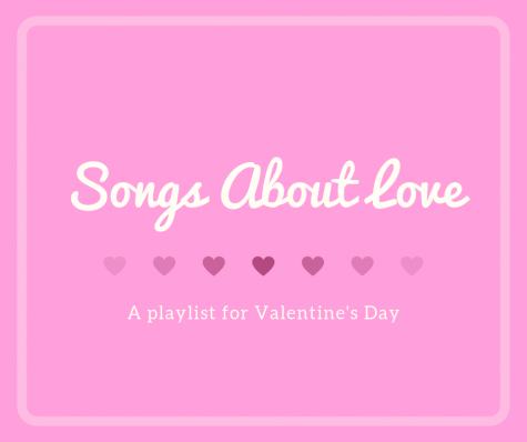 Songs about love: A playlist for your Valentine's Day