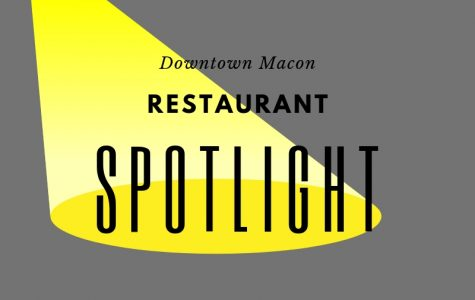 Downtown Macon Restaurant Spotlight