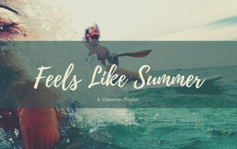 Feels Like Summer: A Vacation Playlist