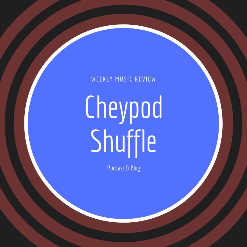 CheyPod+Shuffle+Episode+1
