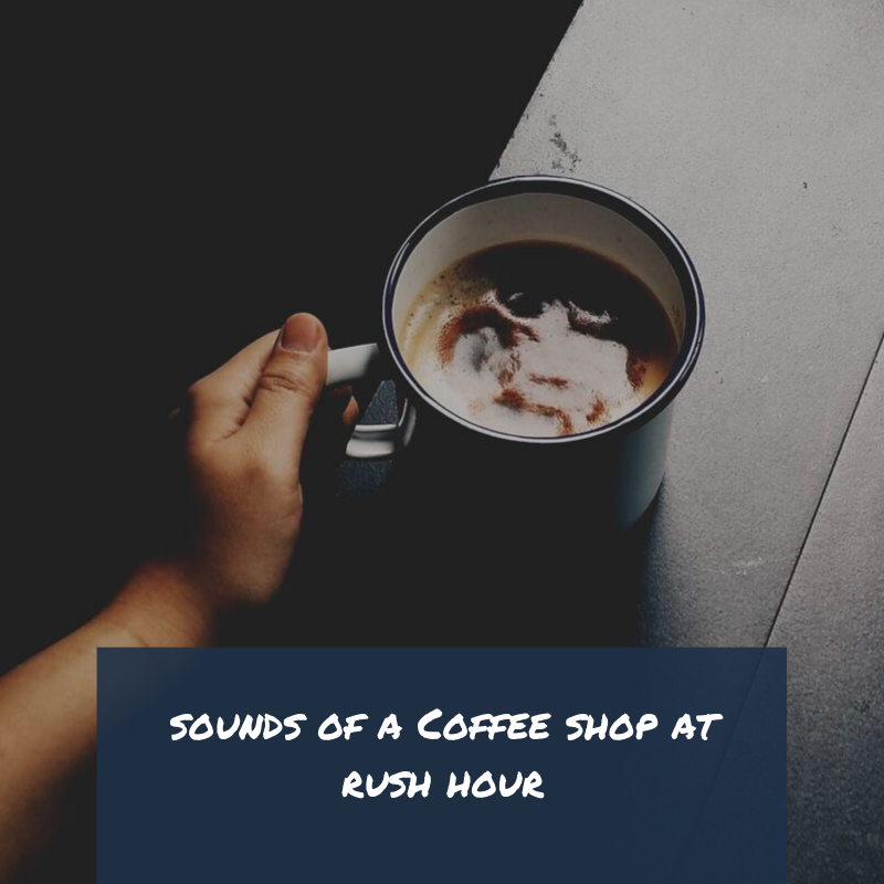 Sounds+of+Coffee+Shop+At+Rush+Hour