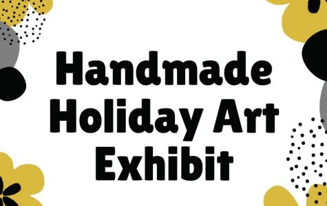Handmade Holiday Art Exhibit