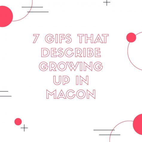 7 gifs that describe growing up in Macon
