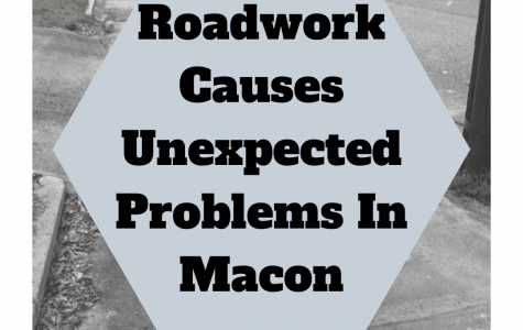 Roadwork Causes Unexpected Problems In Macon