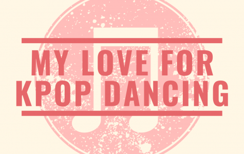 Who Am I Series: On the love of Kpop Dancing