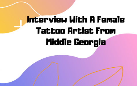 An Interview With A Tattoo Artist From Middle Georgia