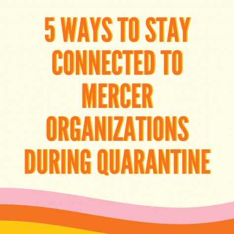 5 Ways To Stay Connected to Mercer Organizations During Quarantine