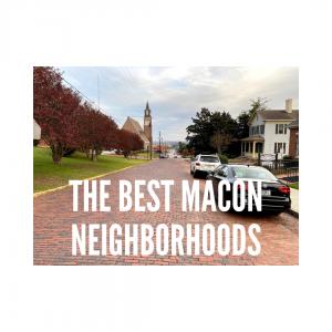 5 Best Neighborhoods in Macon
