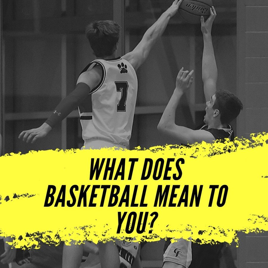 What+Does+Basketball+Mean+to+You%3F