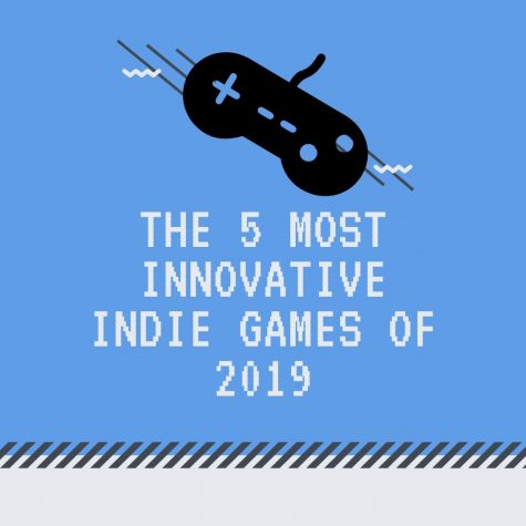 The 5 Most Innovative Indie Games of 2019