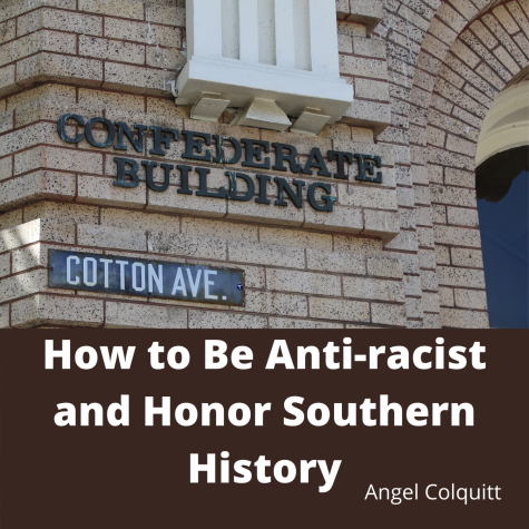 How to be Anti-Racist and Honor Southern History