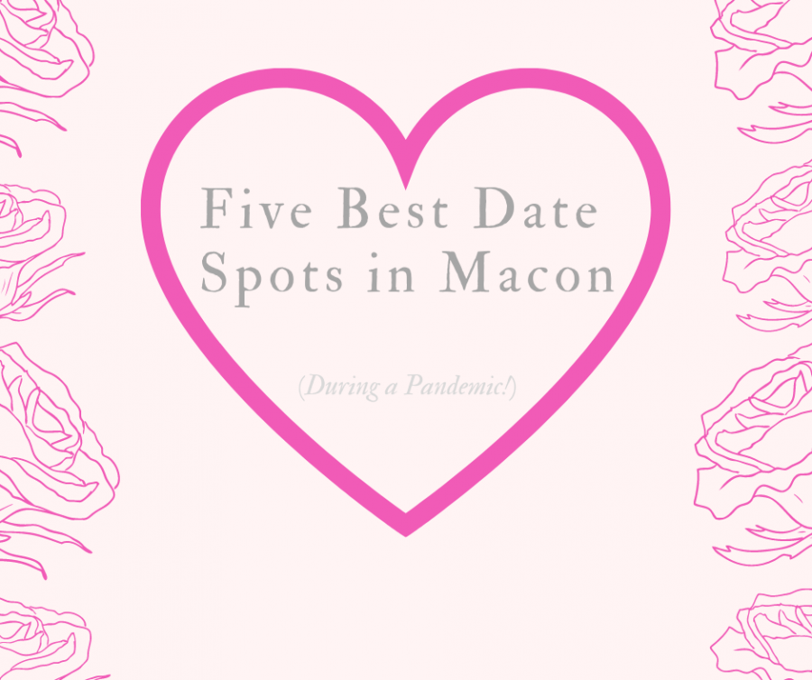Five best Macon spots for dating in a pandemic