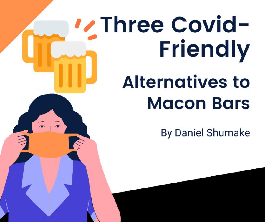 Three Pandemic-Friendly Macon Bar Alternatives