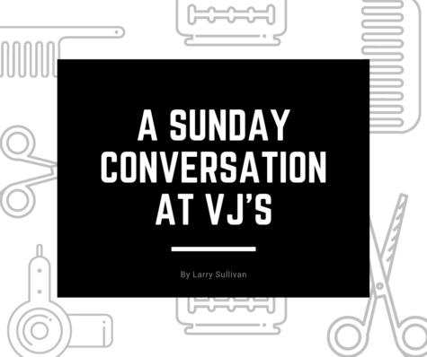 A Sunday conversation at VJs barber shop