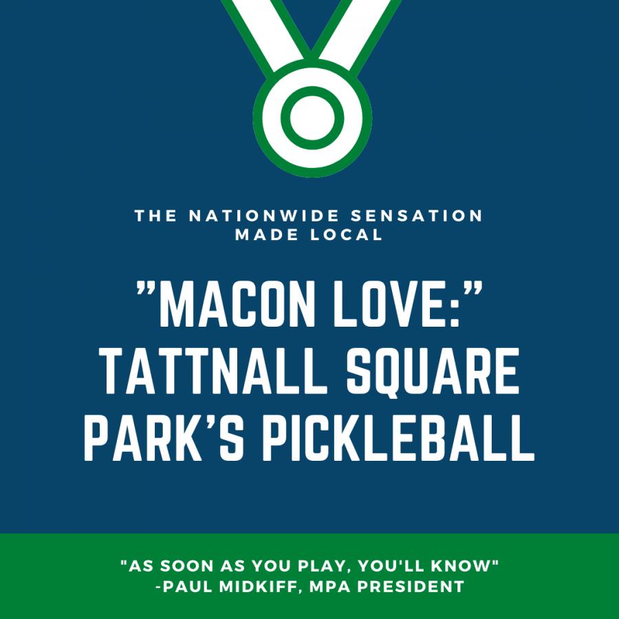 Macon Love: Pickleball in Tattnall Square Park